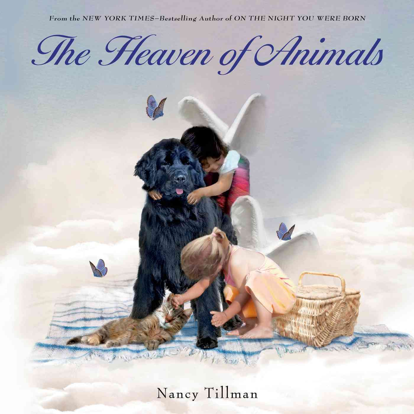 The Heaven of Animals By Tillman, Nancy